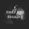 Sway and Breathe